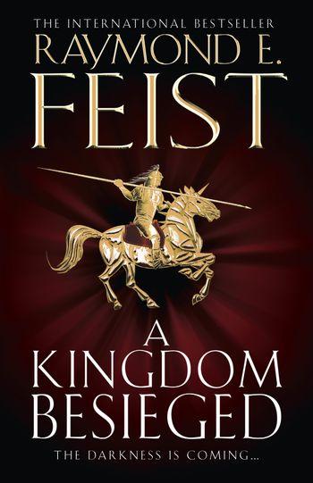 A Kingdom Besieged - Raymond E. Feist