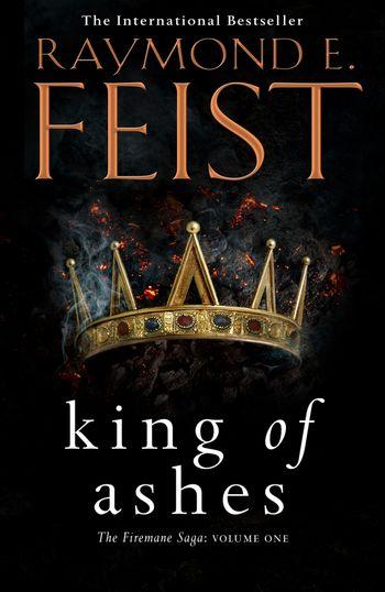 King of Ashes - Raymond E. Feist