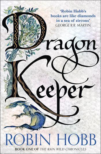 Dragon Keeper - Robin Hobb
