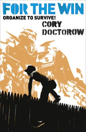 For the Win Paperback  by Cory Doctorow