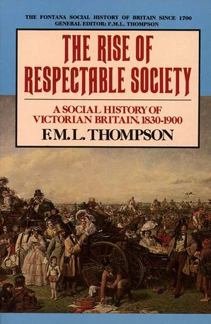 The Rise of Respectable Society