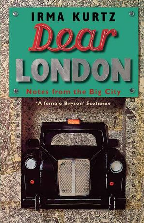 Dear London Paperback  by Irma Kurtz