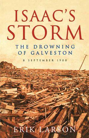 Isaac's Storm Paperback  by Erik Larson