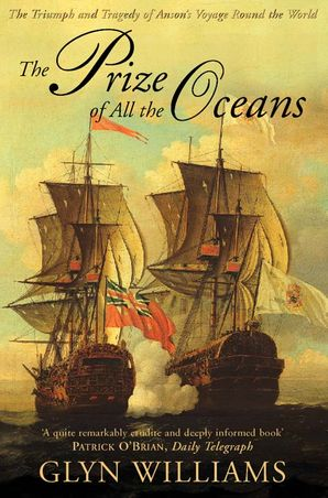 The Prize of All the Oceans Paperback  by Glyn Williams