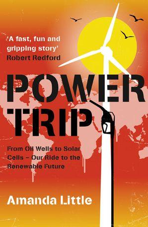 Power Trip Paperback  by Amanda Griscom Little