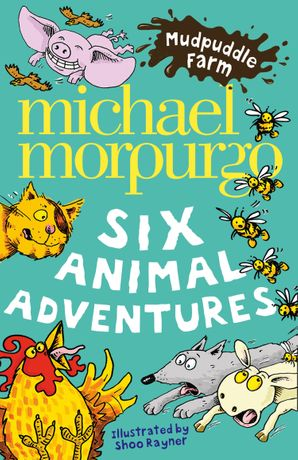 Mudpuddle Farm: Six Animal Adventures Paperback  by Michael Morpurgo, O.B.E.