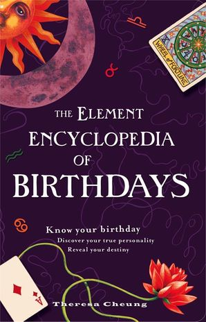 The Element Encyclopedia of Birthdays Paperback  by Theresa Cheung