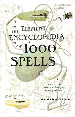 the-element-encyclopedia-of-1000-spells
