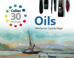 Oils Hardcover  by Melanie Cambridge