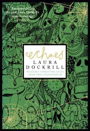 Echoes Paperback  by Laura Dockrill