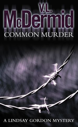 Common Murder (Lindsay Gordon Crime Series, Book 2) by Val