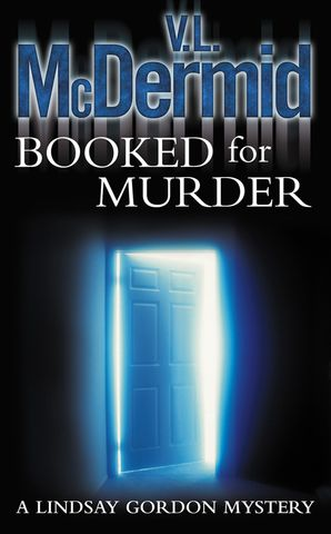 Booked for Murder (Lindsay Gordon Crime Series, Book 5) by Val