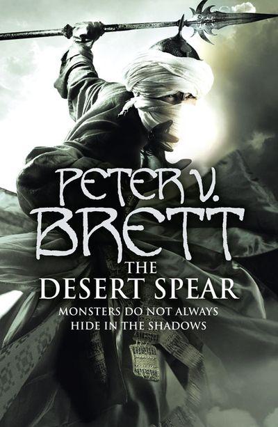 The Desert Spear - Peter V. Brett