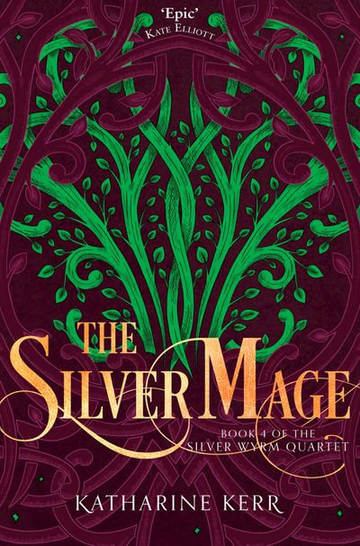 The Silver Mage - Katharine Kerr
