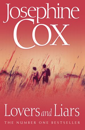 Lovers and Liars Paperback  by Josephine Cox