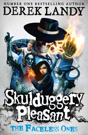 The Faceless Ones (Skulduggery Pleasant, Book 3) Paperback  by Derek Landy