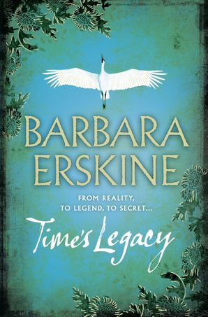 Time's Legacy Paperback  by Barbara Erskine