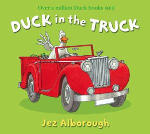 Duck in the Truck Paperback New edition by Jez Alborough