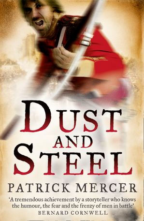 Dust and Steel Paperback  by Patrick Mercer