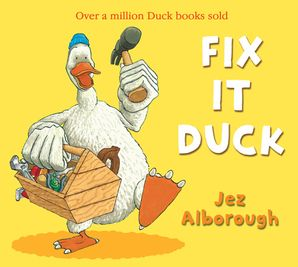 Fix-It Duck Paperback New edition by Jez Alborough