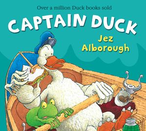 Captain Duck Paperback New edition by Jez Alborough