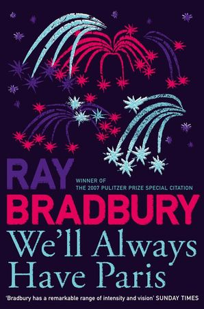 We'll Always Have Paris Paperback  by Ray Bradbury