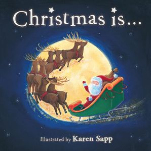 Christmas Is… Paperback  by