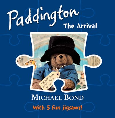 Paddington – The Arrival - Michael Bond