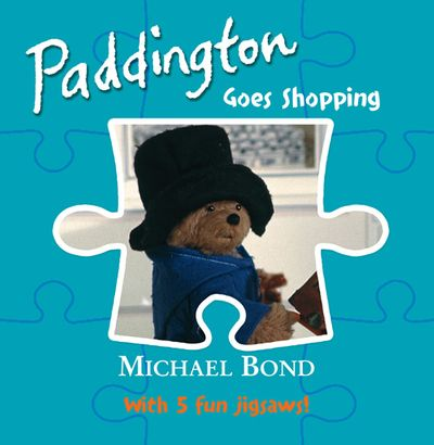 Paddington – Goes Shopping - Michael Bond