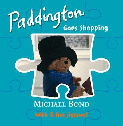 Paddington – Goes Shopping - Michael Bond