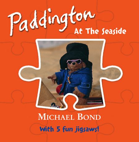 Paddington – At the Seaside - Michael Bond