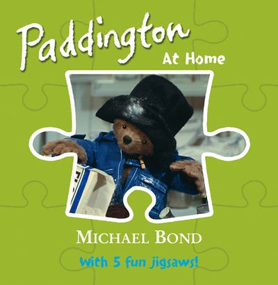 Paddington – At Home - Michael Bond