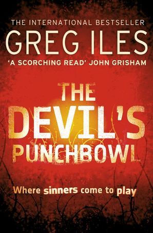 The Devil's Punchbowl Paperback  by Greg Iles