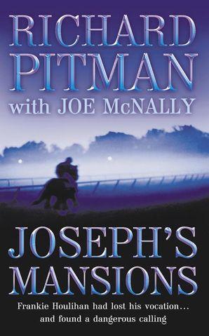 Joseph's Mansions Paperback  by Richard Pitman