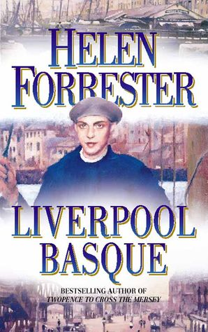 The Liverpool Basque Paperback  by Helen Forrester