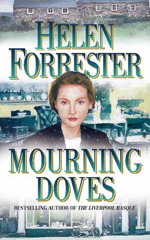 Mourning Doves Paperback  by Helen Forrester