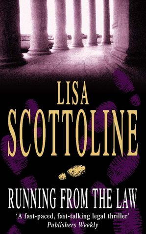 Running from the Law Paperback  by Lisa Scottoline