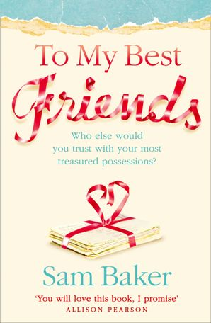 To My Best Friends Paperback  by Sam Baker