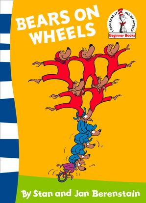 Bears on Wheels Paperback Rebranded edition by 474