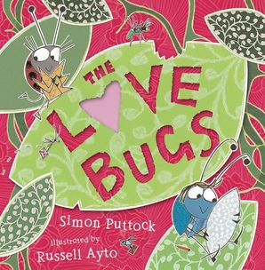 The Love Bugs Paperback  by Simon Puttock