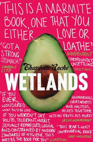 Wetlands Paperback  by Charlotte Roche