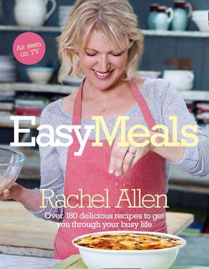 Easy Meals Hardcover  by Rachel Allen