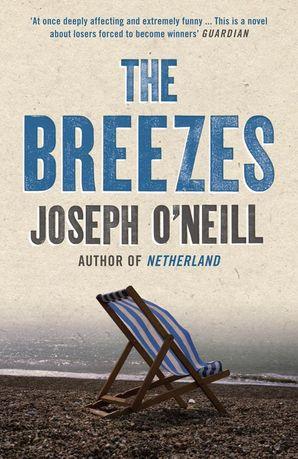 The Breezes Paperback  by Joseph O'Neill