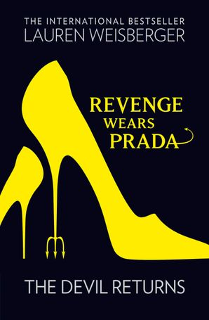 Revenge Wears Prada: The Devil Returns Paperback  by Lauren Weisberger