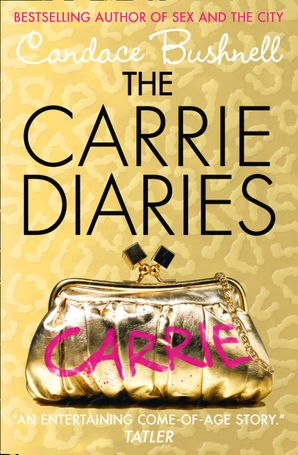 The Carrie Diaries Paperback  by