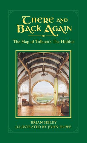 There and Back Again Hardcover  by Brian Sibley