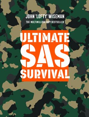 Ultimate SAS Survival Hardcover  by John 'Lofty' Wiseman