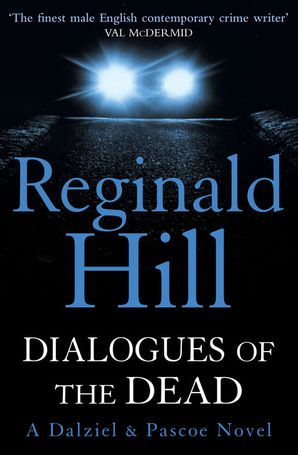 Dialogues of the Dead Paperback  by Reginald Hill