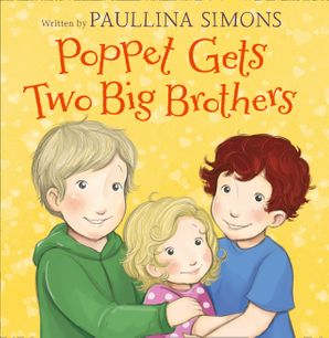Poppet Gets Two Big Brothers Paperback  by Paullina Simons
