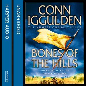 Bones of the Hills Download Audio Unabridged edition by Conn Iggulden